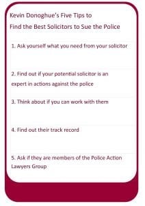 Kevin Donoghue's five tips to find the best solicitors to sue the police